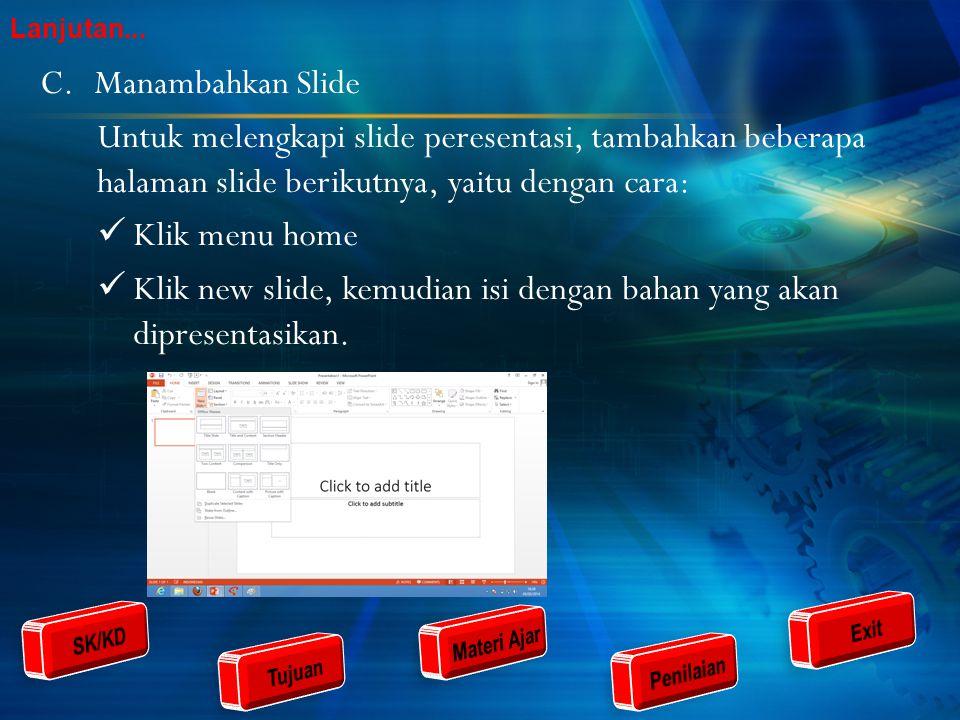 Klik new slide, kemudian isi dengan bahan yang akan dipresentasikan.