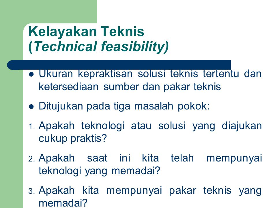 Kelayakan Teknis (Technical feasibility)