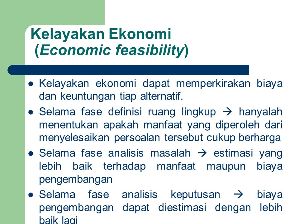 Kelayakan Ekonomi (Economic feasibility)