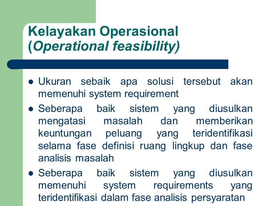 Kelayakan Operasional (Operational feasibility)