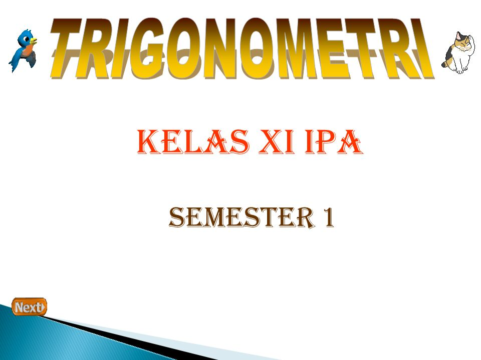 TRIGONOMETRI KELAS XI IPA SEMESTER 1