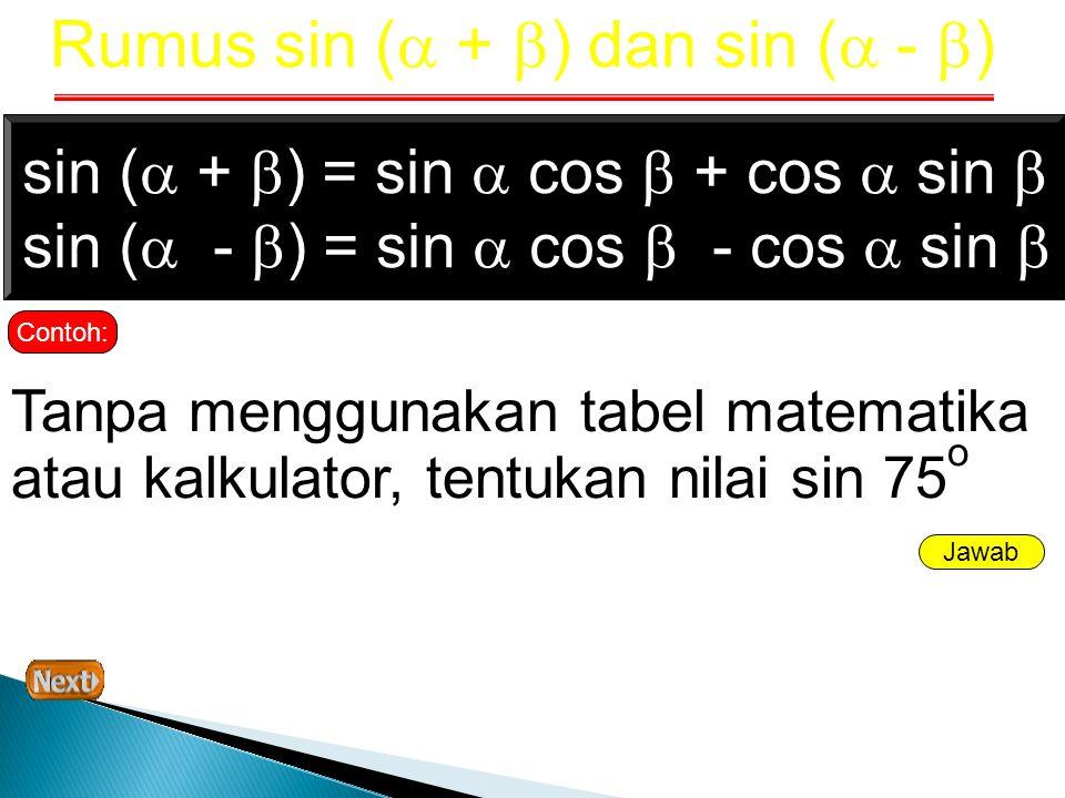 Rumus sin ( + ) dan sin ( - )