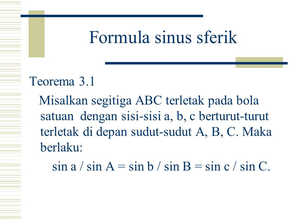 Formula sinus sferik Teorema 3.1