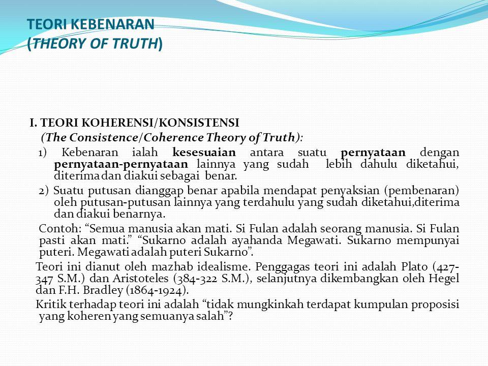 TEORI KEBENARAN (THEORY OF TRUTH)