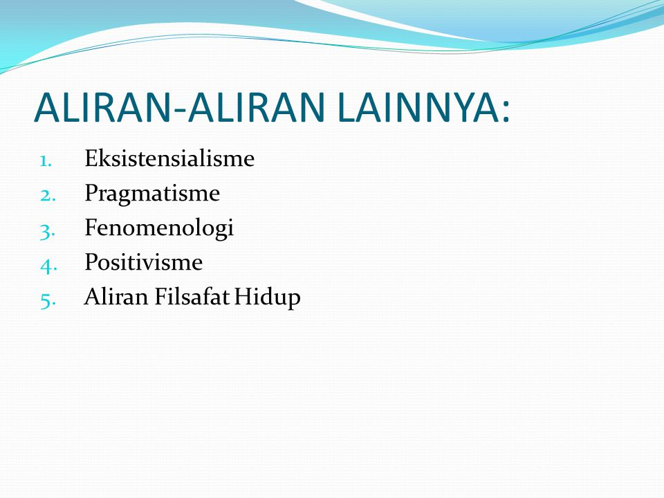 ALIRAN-ALIRAN LAINNYA: