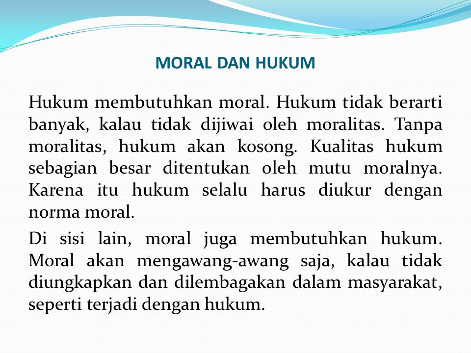 MORAL DAN HUKUM
