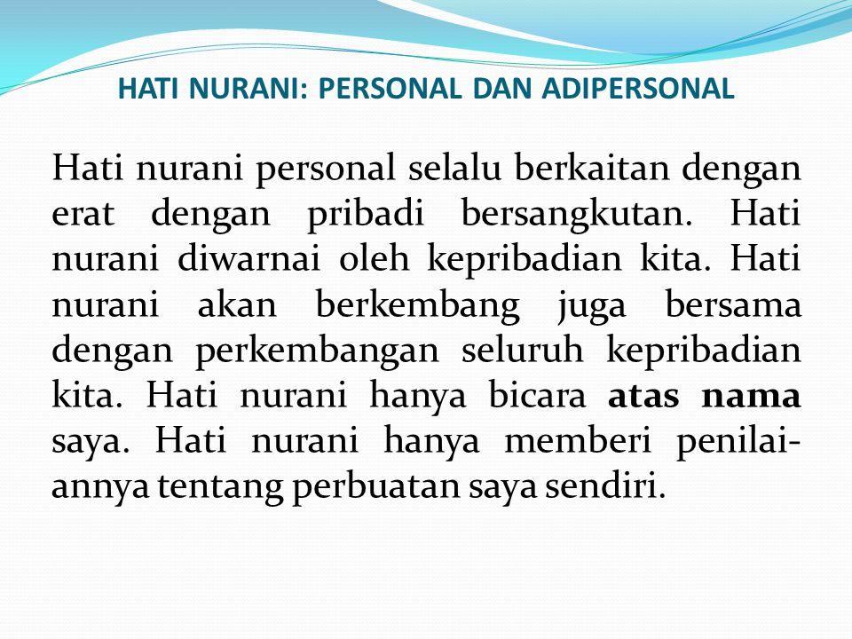 HATI NURANI: PERSONAL DAN ADIPERSONAL