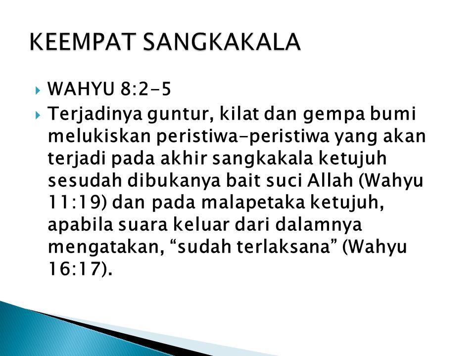 KEEMPAT SANGKAKALA WAHYU 8:2-5