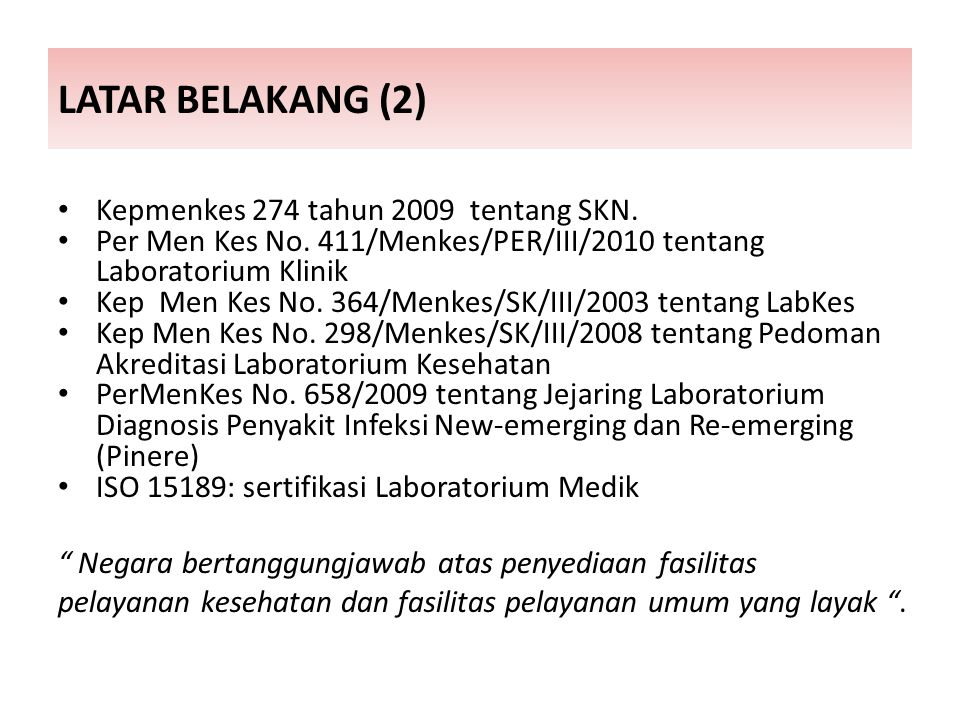 LATAR BELAKANG (2) Kepmenkes 274 tahun 2009 tentang SKN.