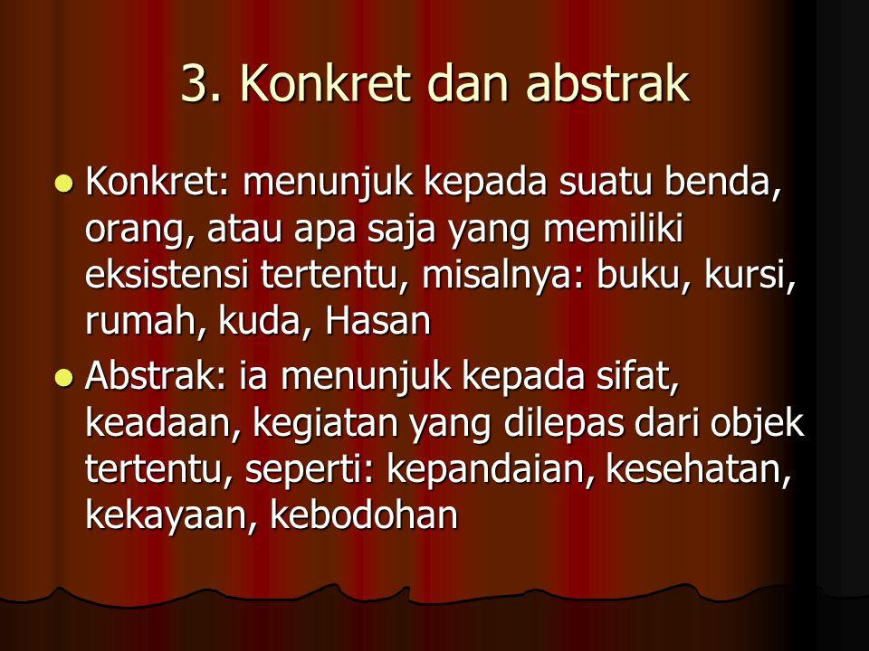 3. Konkret dan abstrak