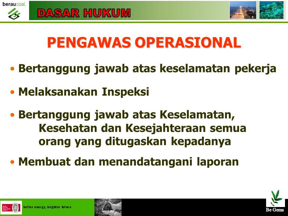 PENGAWAS OPERASIONAL DASAR HUKUM
