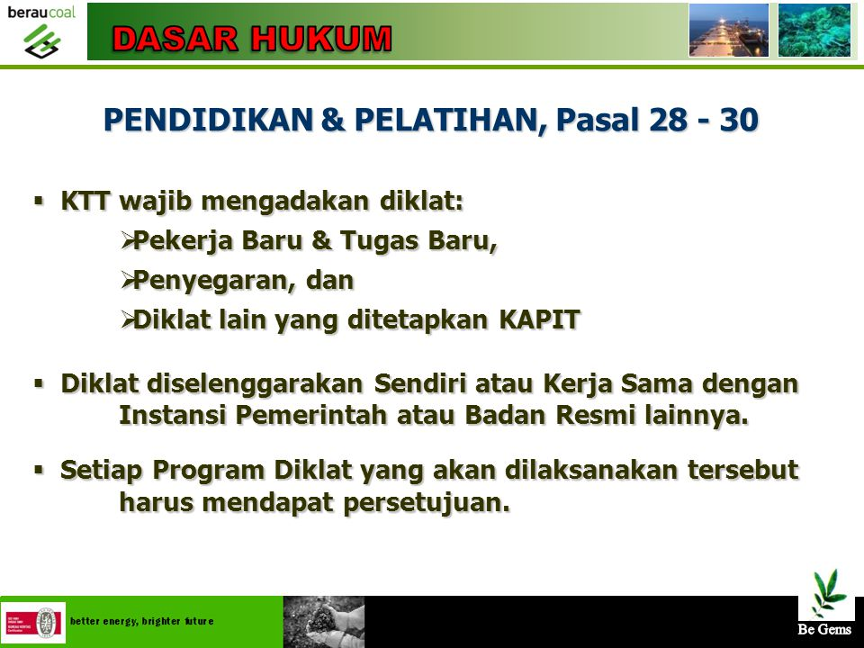 PENDIDIKAN & PELATIHAN, Pasal 28 - 30