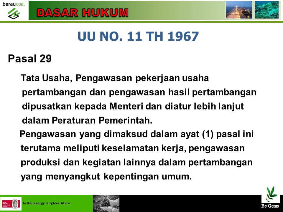 UU NO. 11 TH 1967 DASAR HUKUM Pasal 29