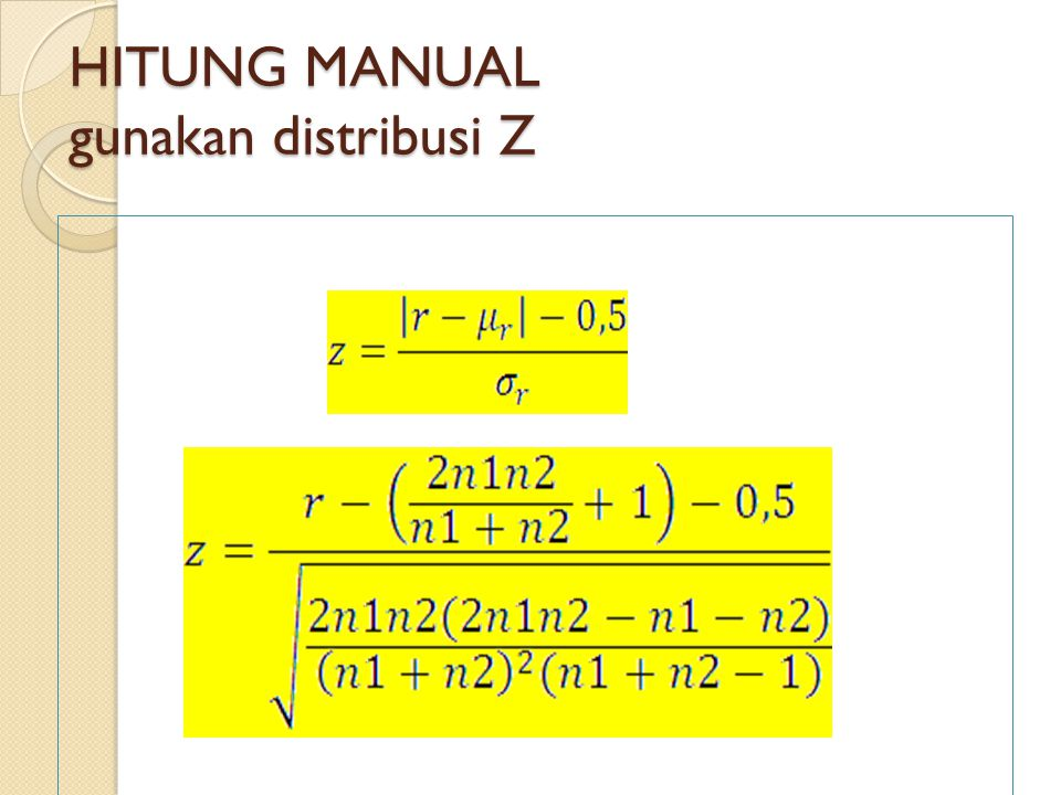 HITUNG MANUAL gunakan distribusi Z