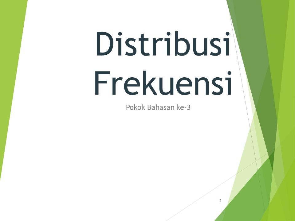 Distribusi Frekuensi Pokok Bahasan ke-3