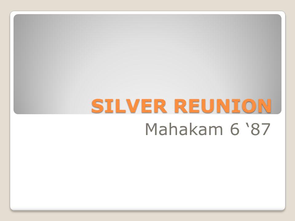 SILVER REUNION Mahakam 6 '87