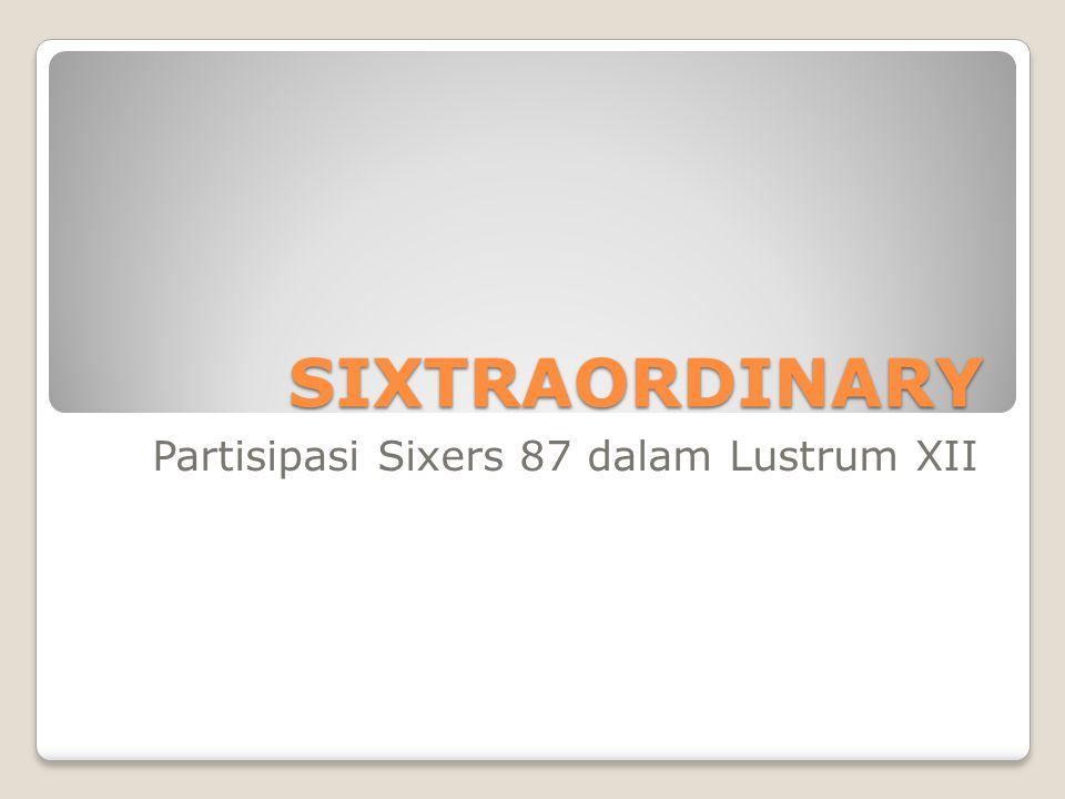 Partisipasi Sixers 87 dalam Lustrum XII