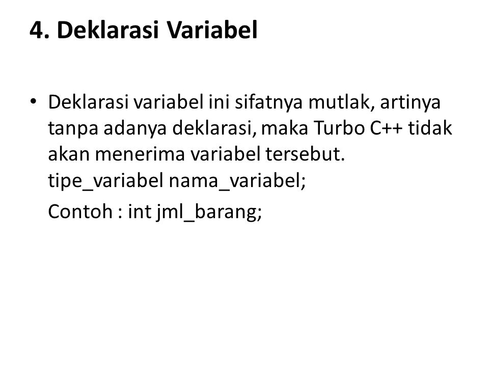 4. Deklarasi Variabel