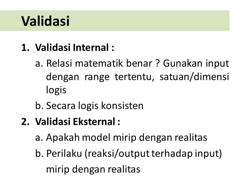 Validasi Validasi Internal :