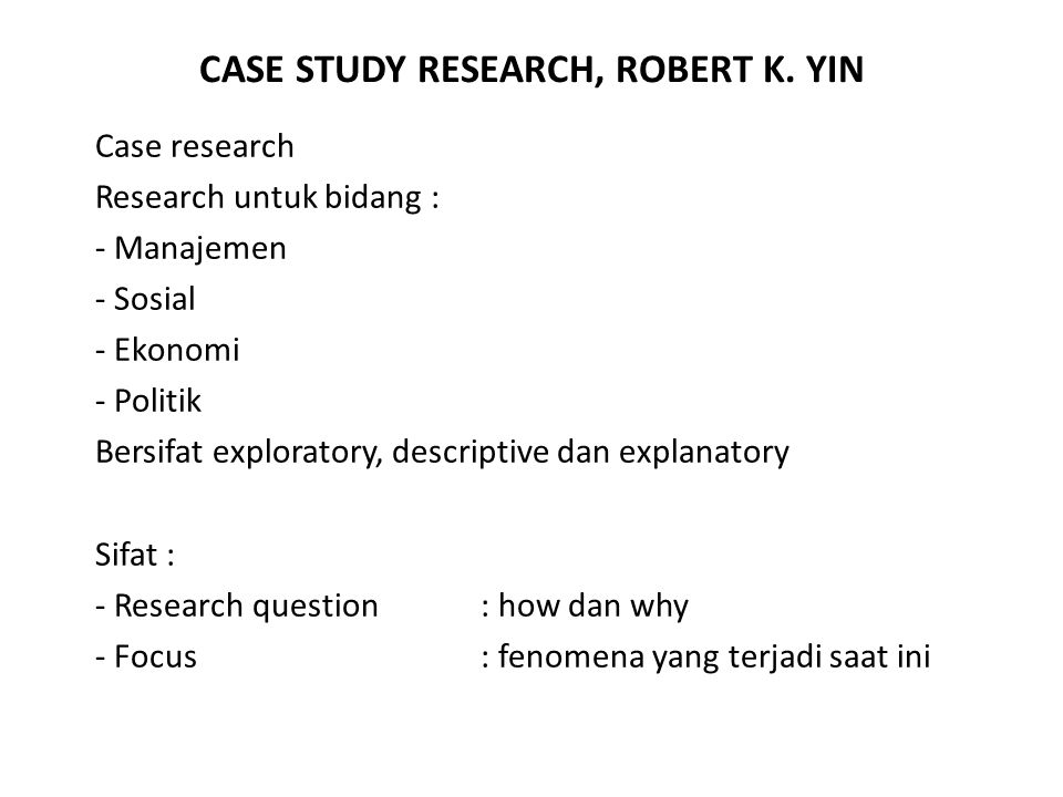 CASE STUDY RESEARCH, ROBERT K. YIN