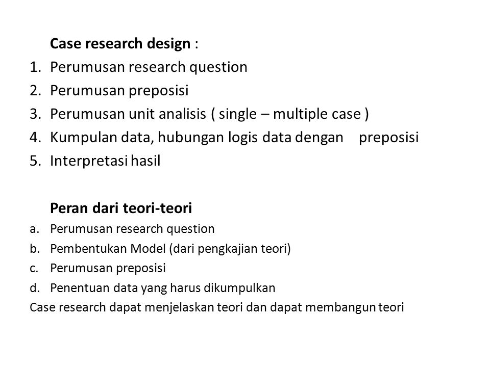 Perumusan research question Perumusan preposisi