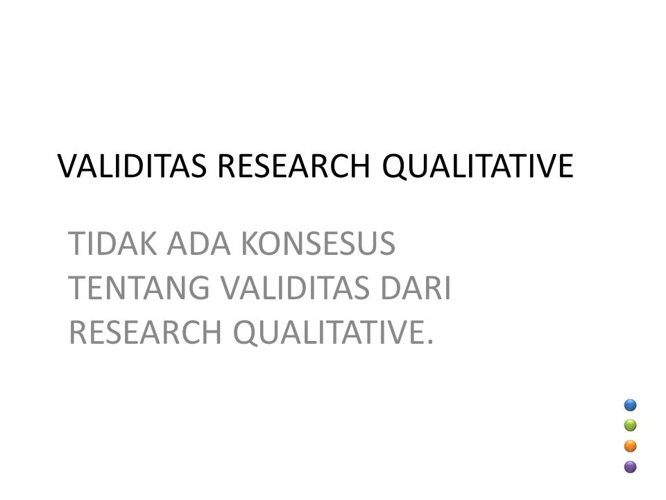 VALIDITAS RESEARCH QUALITATIVE