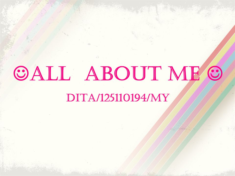 ALL ABOUT ME  DITA/125110194/MY