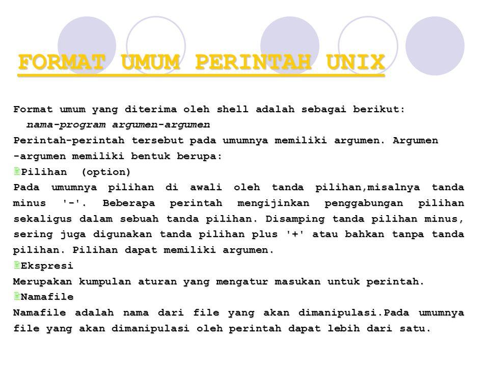 FORMAT UMUM PERINTAH UNIX