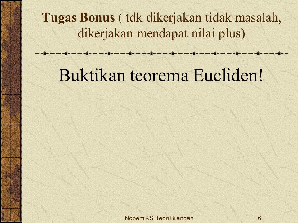 Buktikan teorema Eucliden!