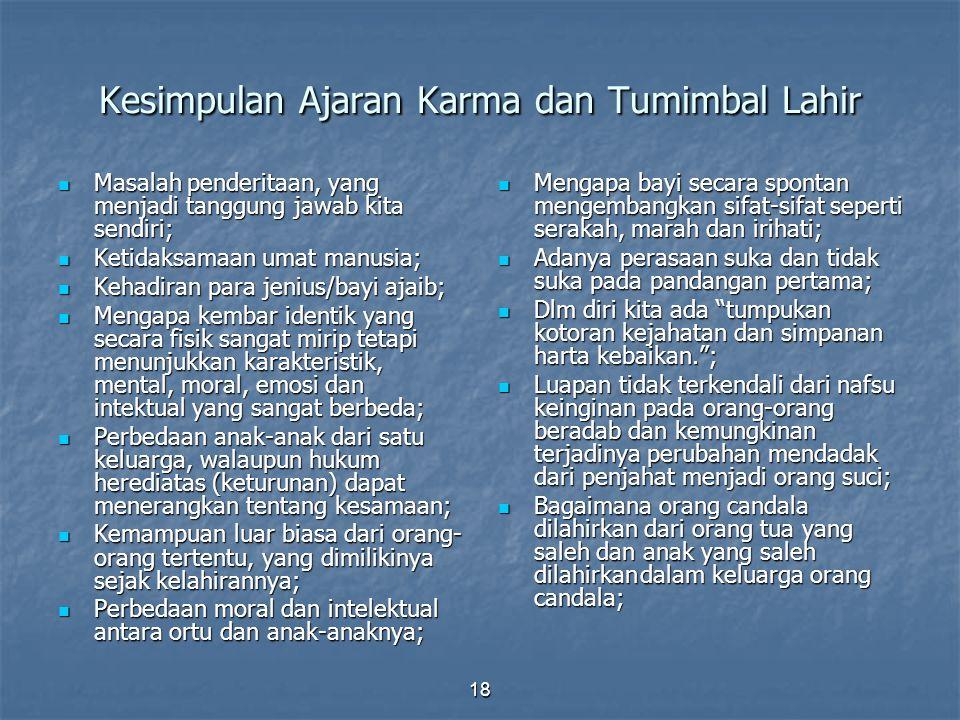 Kesimpulan Ajaran Karma dan Tumimbal Lahir
