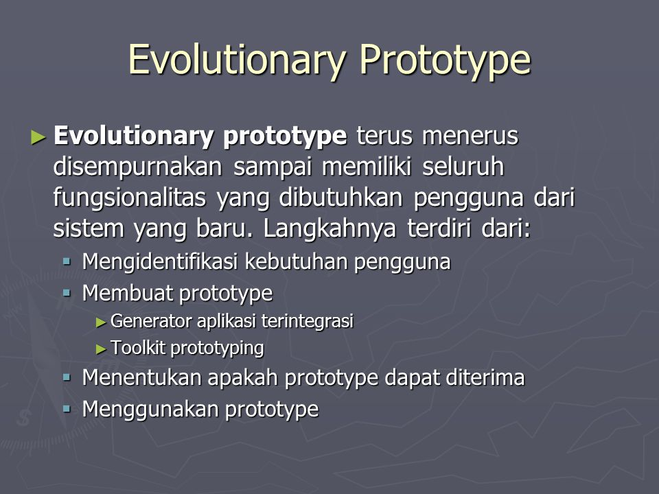 Evolutionary Prototype