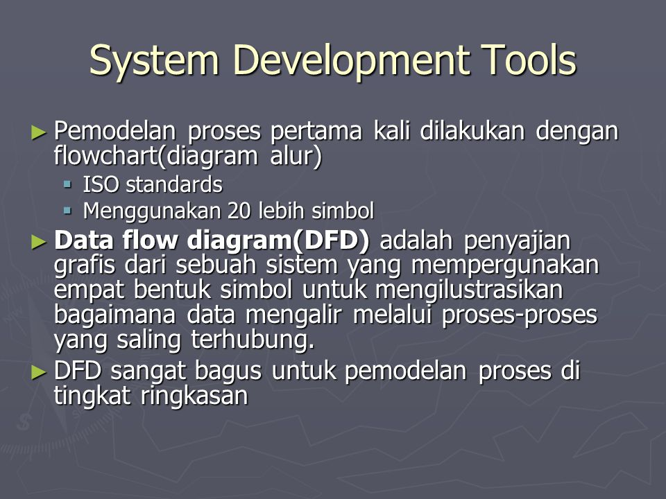 System Development Tools