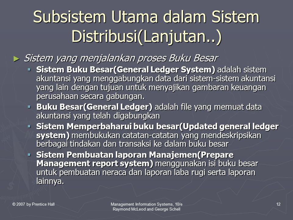 Subsistem Utama dalam Sistem Distribusi(Lanjutan..)