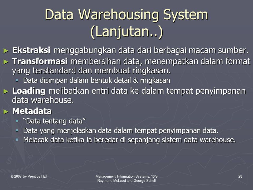Data Warehousing System (Lanjutan..)