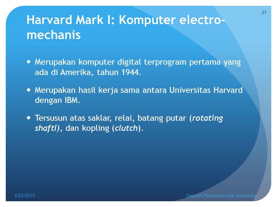 Harvard Mark I: Komputer electro-mechanis