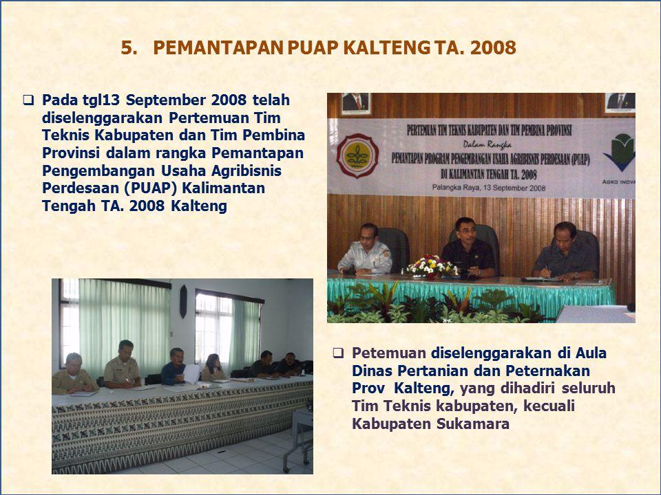 5. PEMANTAPAN PUAP KALTENG TA. 2008