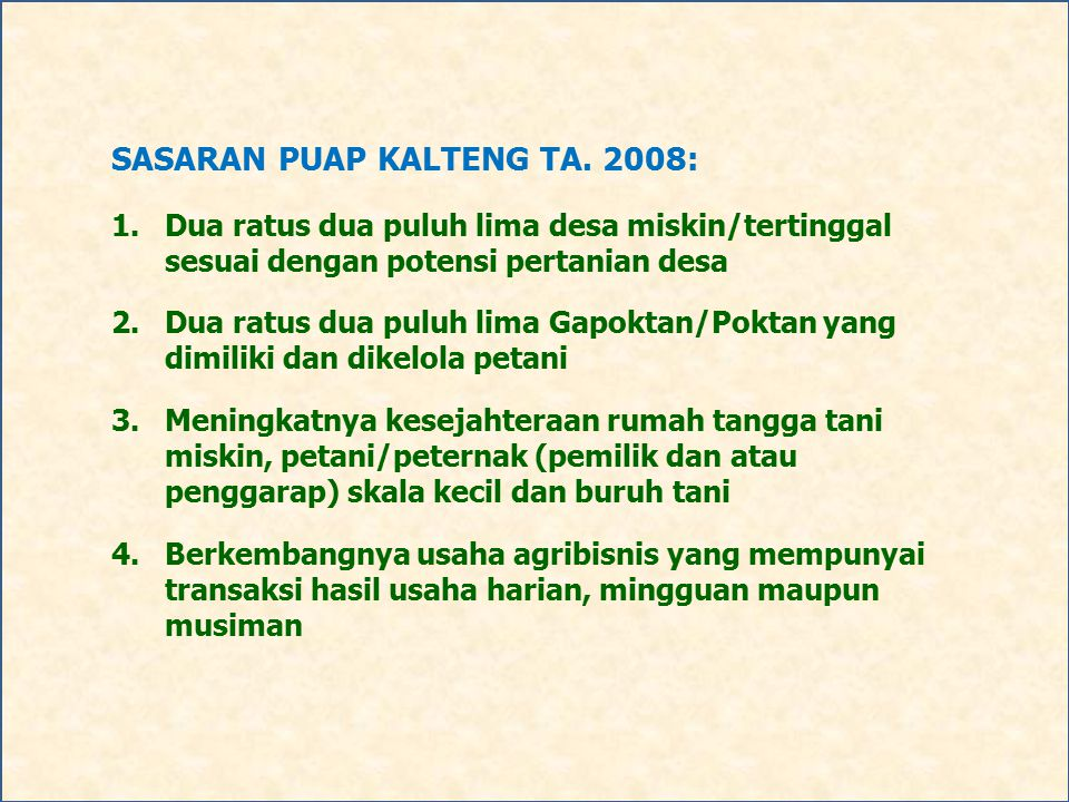 SASARAN PUAP KALTENG TA. 2008: