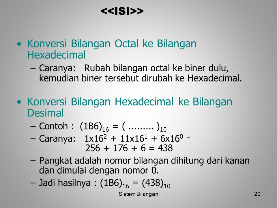 Konversi Bilangan Octal ke Bilangan Hexadecimal