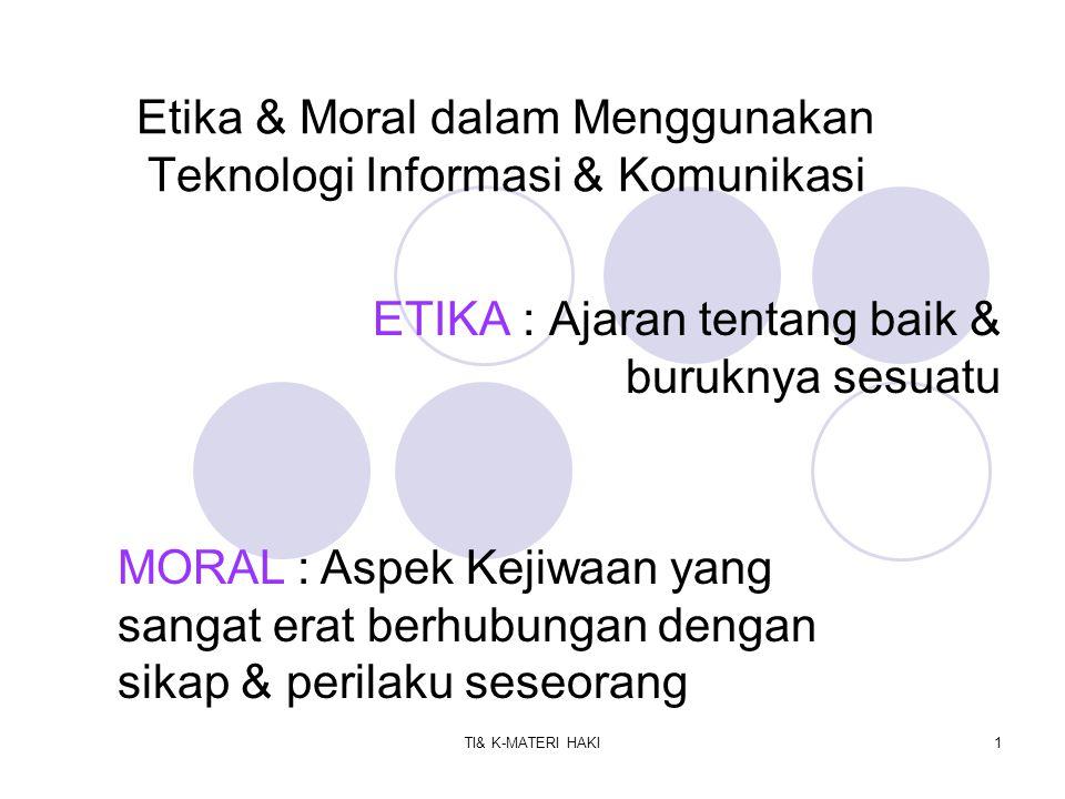 Etika & Moral dalam Menggunakan Teknologi Informasi & Komunikasi