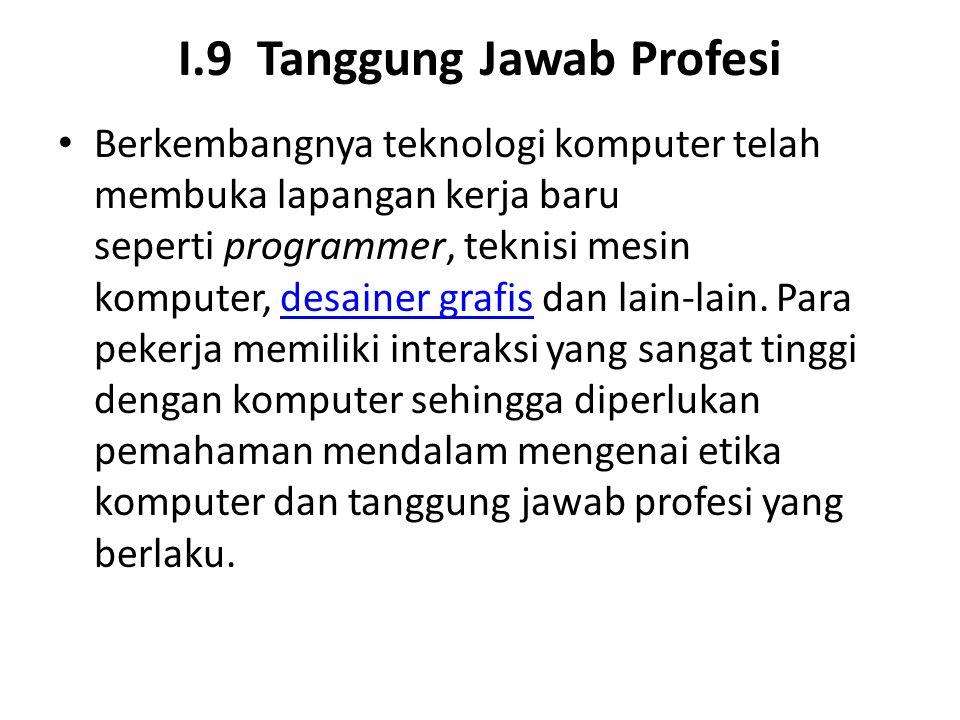 I.9 Tanggung Jawab Profesi
