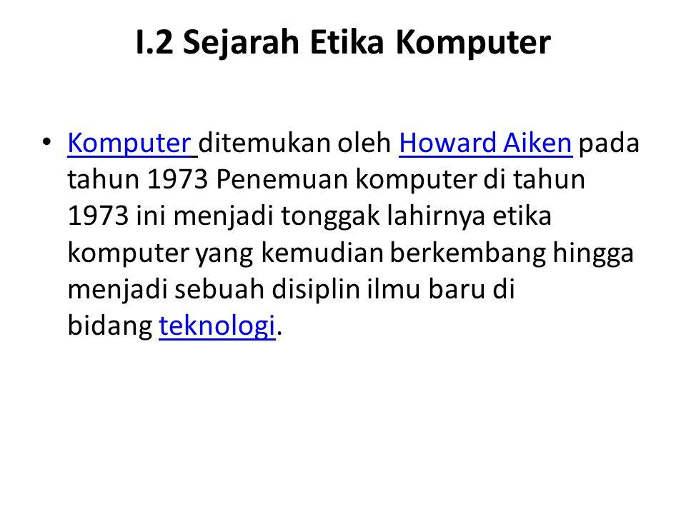 I.2 Sejarah Etika Komputer