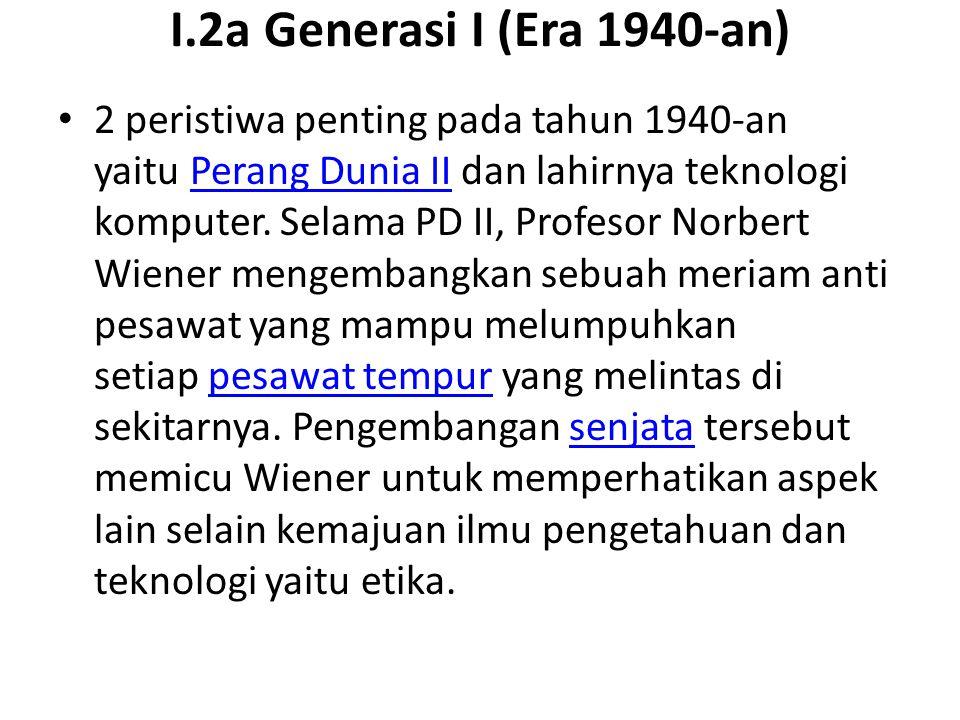 I.2a Generasi I (Era 1940-an)