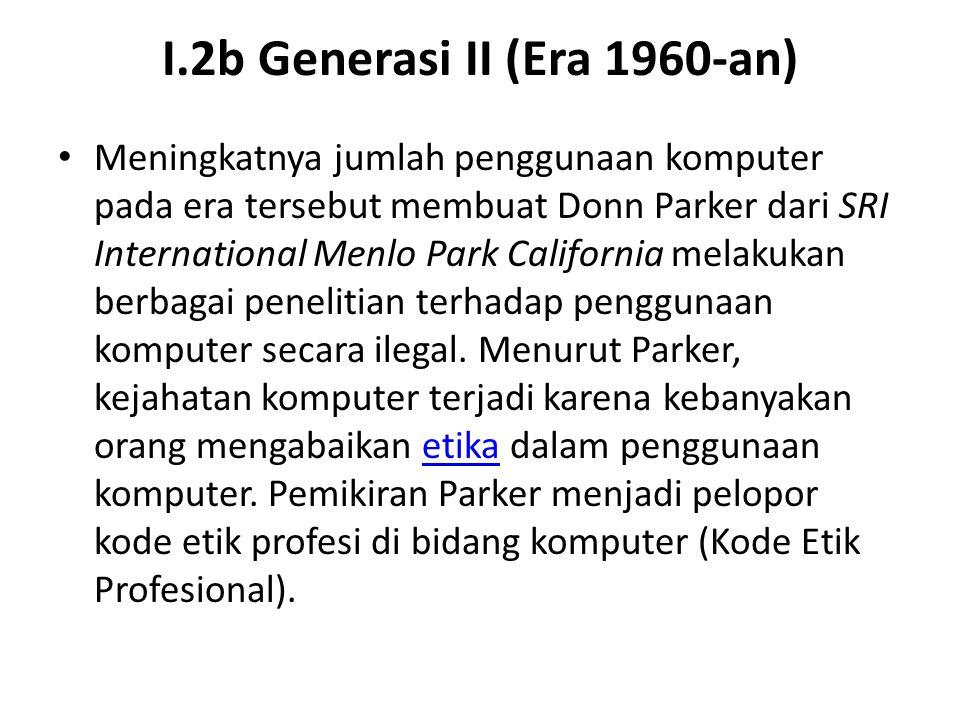 I.2b Generasi II (Era 1960-an)