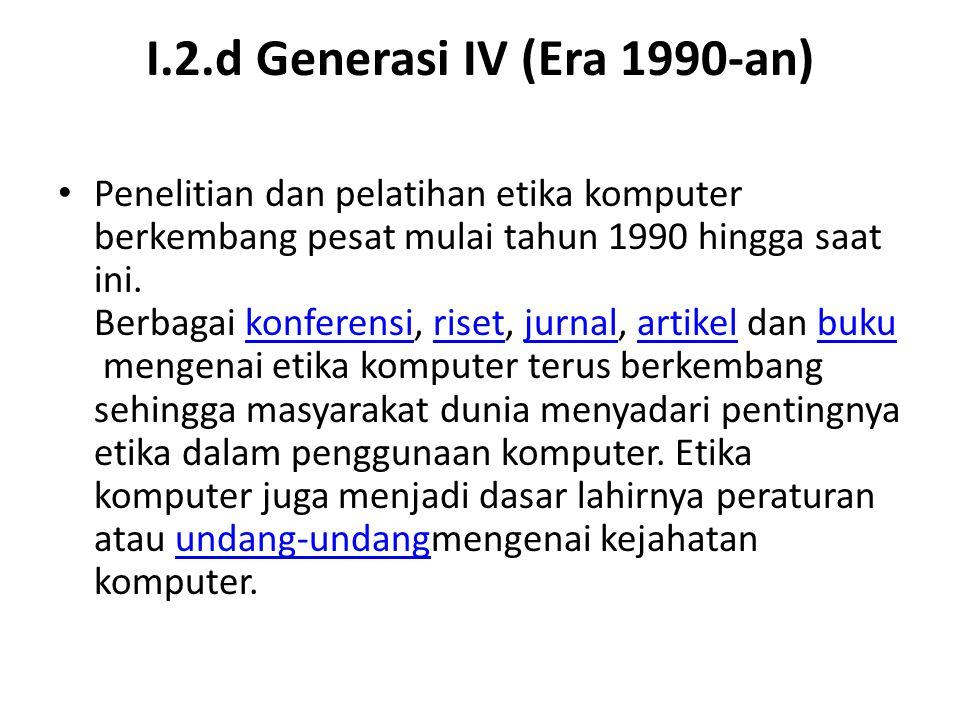 I.2.d Generasi IV (Era 1990-an)