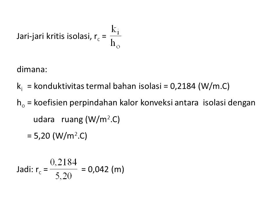 Jari-jari kritis isolasi, rc = dimana: ki