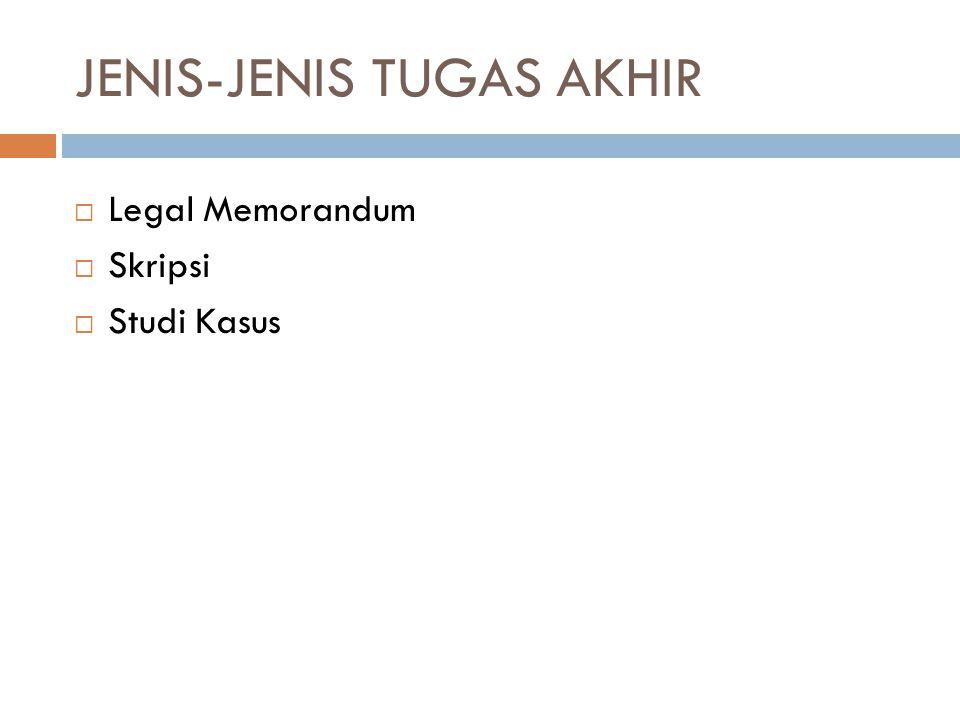 JENIS-JENIS TUGAS AKHIR