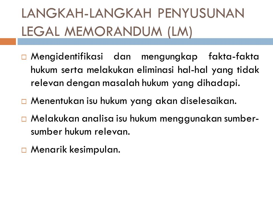 LANGKAH-LANGKAH PENYUSUNAN LEGAL MEMORANDUM (LM)