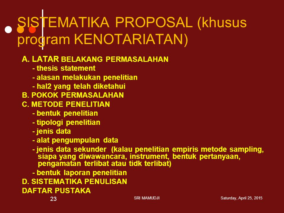 SISTEMATIKA PROPOSAL (khusus program KENOTARIATAN)