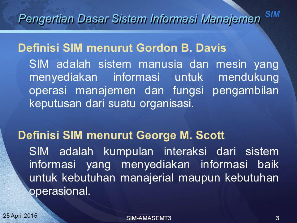 Pengertian Dasar Sistem Informasi Manajemen