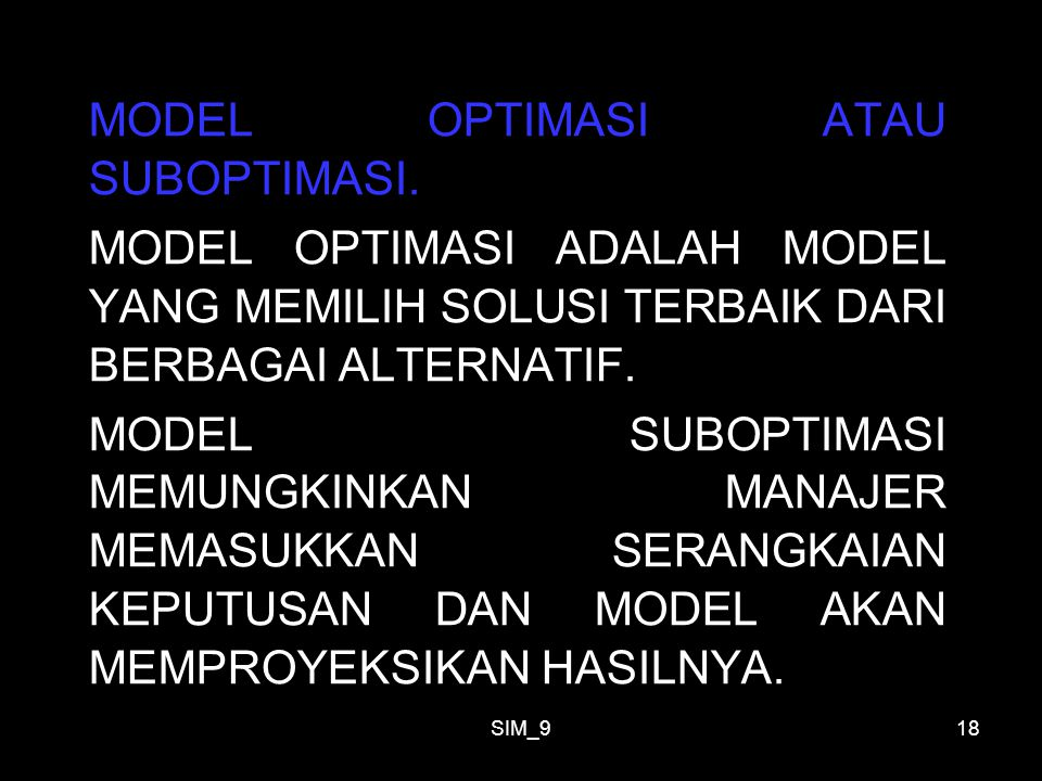 MODEL OPTIMASI ATAU SUBOPTIMASI.